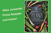 Nachhaltigkeit – super Rezept-Buch: Die ganze Pflanze! Ran ans Gemüse - mit Schale, Strunk und Stiel - von Susann Kreihe. Christian Verlag, 192 Seiten, München 2020, 24,99 €