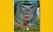 ALLES HUHN – neues Buch von Gabriele Halper und Irena Rosc, Altes Wissen neu gelebt – kurzweilig erzählt – plus 60 Rezepte