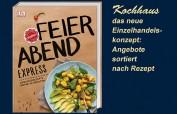 FEIERABEND Express - Lieblingsrezepte unter 30 Minuten nach dem Einzelhandelskonzept Kochhaus – hier das Buch – alles Step by Step