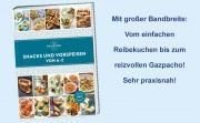 Köstliche Kleinigkeiten schnell gemacht - gut nachvollziehbar - das Snacks und Vorspeisen Ideen- und Rezeptbuch vom Dr. Oetker-Verlag