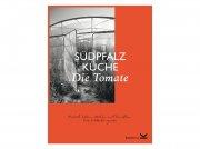 Südpfalz Küche – Die Tomate