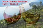 Gourmet-Weinreise ins Tessin