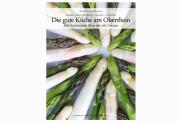 """""""Die gute Küche am Oberrhein"""", neues Kulinarikbuch von Hubert Matt-Willmatt"""