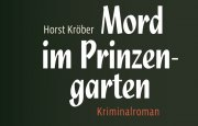 "Genusskrimi ""Mord im Prinzengarten"""