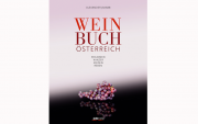 """Über Österreichs Weine, die in der ersten Liga spielen: """"Weinbuch Österreich"""""""