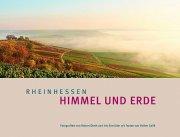 """Bilder einer Region kurz vor ihrem 200. Jubiläum: """"Rheinhessen – Himmel und Erde"""""""
