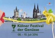 2. Kölner Festival der Genüsse: 08. bis 10. Juli 2016