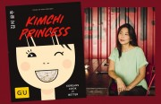 """Die """"KIMCHI PRINCESS"""" und das Kochbuch von Yuong-Mi Park-Snowden, Verlag Gräfe und Unzer"""