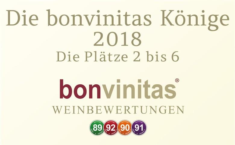 Die bonvinitas-Könige 2018 – die Plätze 2 bis 6 - großartige Weine dabei - bis zu 96 Punkten