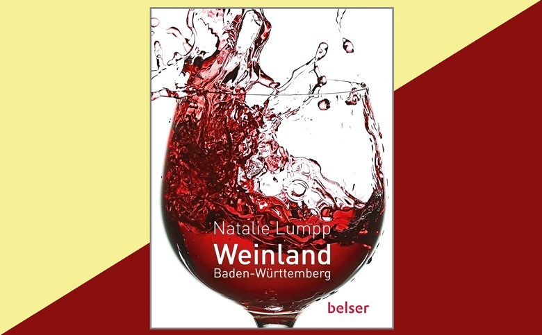 """Weinland Baden-Württemberg von Natalie Lumpp leichtes, quirliges, unterhaltsames Buch über das """"Ländle"""""""