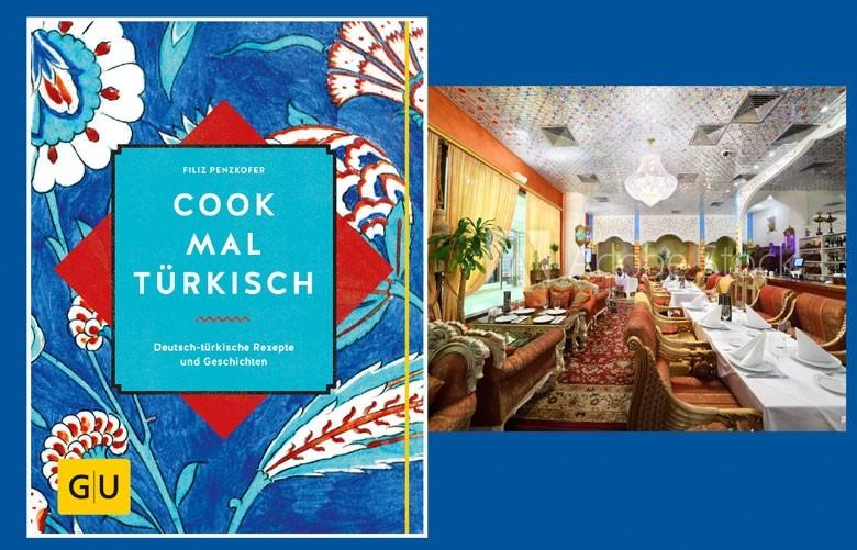 COOK MAL TÜRKISCH - das deutsche-türkische Kochbuch - viele leckere Rezepte und Geschichten